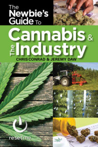 Chris Conrad's latest book, The Newbie's Guide to Cannabis and the Industry, with Jeremy Daw.