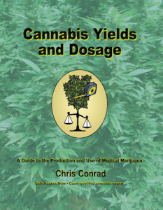 There have been eight editions published of this popular primer on calculating reasonable quantities of cannabis.